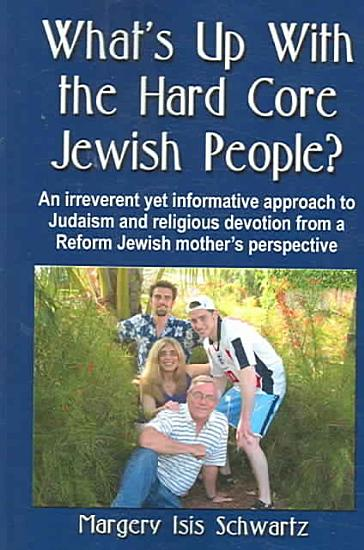 What s Up with the Hard Core Jewish People  PDF