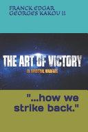 Victory in the Art of Spiritual Warfare Book