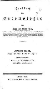 Handbuch der entomologie: bd. Besondere entomologie. 1. abth. Schnabelkerfe. Rhynchota. 1835. 2. abth. Kaukerfe, Gymnognatha. (1. hálfte; vulgo Orthoptera) 1838. 2. abth. Kaukerfe. Gymnognatha. (2. hálfte; vulgo Neuroptera) 1839