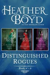 Distinguished Rogues Book 4-6: An Accidental Affair, Keepsake, An Improper Proposal, Books 4-6