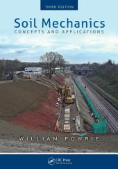 Soil Mechanics: Concepts and Applications, Third Edition, Edition 3