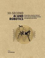 30-Second AI and Robotics