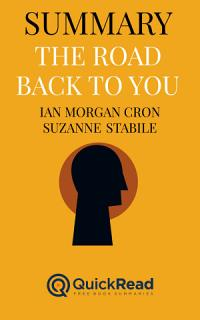 Summary of  The Road Back to You  by Ian Morgan Cron and Suzanne Stabile   Free book by QuickRead com Book