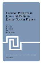 Common Problems in Low- and Medium-Energy Nuclear Physics