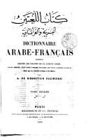 Dictionnaire arabe fran  ais contenant toutes les racines de la langue arabe  leurs d  riv  s  tant dans l idiome vulgaire que dans l idiome lit  ral  ainsi que les dialectes d Alger et de Maroc par A  De Biberstein Kazimirski PDF