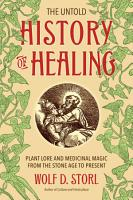 The Untold History of Healing PDF
