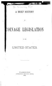 A Brief History of Coinage Legislation in the United States