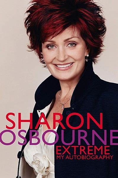 Download Sharon Osbourne Extreme Book