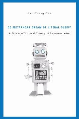 Do Metaphors Dream of Literal Sleep