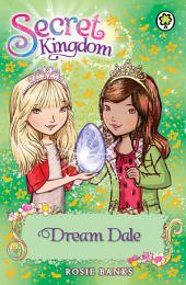 Secret Kingdom: Dream Dale: Book 9