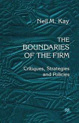 The Boundaries of the Firm