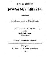 Prosaische Werke: Feierabende ; 2, Band 17