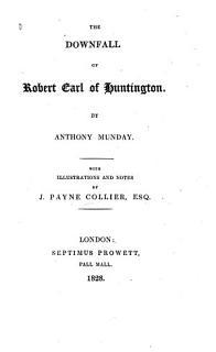 The Downfall of Robert Earl of Huntington Book