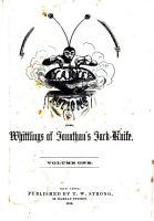Yankee Notions  Or  Whittlings of Jonathan s Jack knife PDF