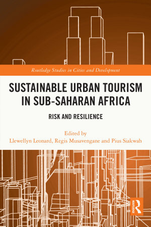 Sustainable Urban Tourism in Sub-Saharan Africa