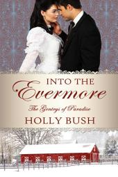 Into the Evermore: The Gentry Family
