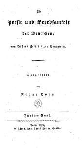 Die Poesie und Beredsamkeit der Deutschen: von Luthers Zeit bis zur Gegenwart, Band 2