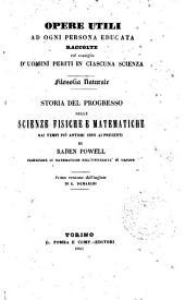 Storia del progresso delle scienze fisiche e matematiche dai tempi più antichi sino ai presenti Baden Powell