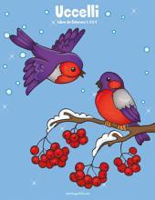 Uccelli Libro da Colorare 1, 2 & 3