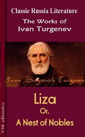 Liza, or A Nest of Nobles: Works of Turgenev