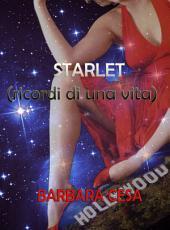 Starlet, ricordi di una vita