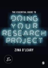 The Essential Guide to Doing Your Research Project: Edition 3