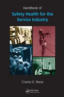 Handbook of Safety and Health for the Service Industry   4 Volume Set PDF