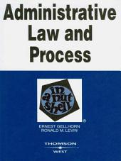 Administrative Law and Process in a Nutshell, 5th: Edition 5