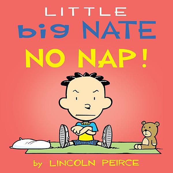 Download Little Big Nate  No Nap  Book