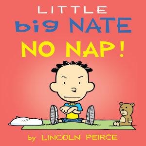 Little Big Nate  No Nap