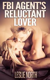 FBI Agent's Reluctant Lover