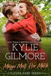 Maggie Meets Her Match: Clover Park Series, Book 12