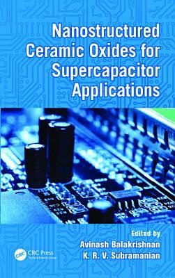 Nanostructured Ceramic Oxides for Supercapacitor Applications