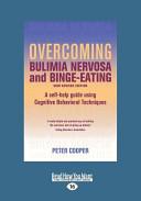 Overcoming Bulimia Nervosa and Binge-Eating
