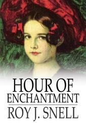 Hour of Enchantment: A Mystery Story for Girls
