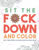 Sit the F ck Down and Color PDF