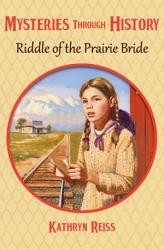 Riddle Of The Prairie Bride Book PDF