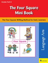 The Four Square Mini Book: The Four Square Writing Method for Early Learners