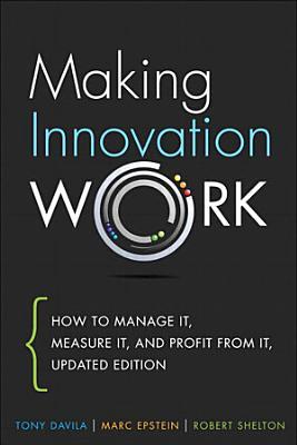 Making Innovation Work PDF