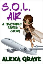 S.O.L. Air (Fractured Fairies, 2)