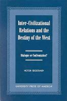 Inter civilizational Relations and the Destiny of the West PDF