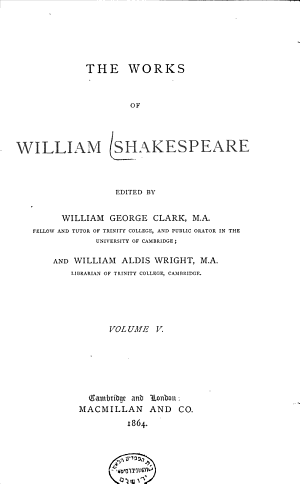 The    Works of William Shakespeare  The first  second  and third parts of King Henry VI  The first pt  of the contention   c  The true tragedie of Richard Duke of Yorke  and the good King Henry the Sixt  King Richard III PDF