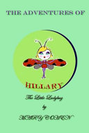 The Adventures of Hillary the Little Ladybug