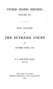 United States Reports: Cases Adjudged in the Supreme Court, Volume 151