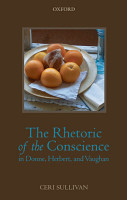 The Rhetoric of the Conscience in Donne  Herbert  and Vaughan PDF