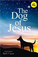 The Dog Of Jesus