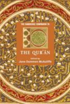 The Cambridge Companion to the Qur   n