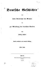 Deutsche Geschichte vom Tode Friedrichs des Großen bis zur Gründung des deutschen Bundes: 1