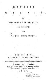 Virgils Aeneis im Versmaass der Urschrift neu verdeutscht