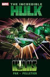 Incredible Hulk Vol. 3: World War Hulks